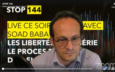 L'initiative STOP 144 en solidarité avec Saïd DJABALKHIR. Live avec s. BABA AISSA.